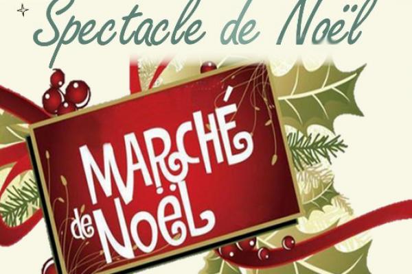 Spectacle et Marché de Noël